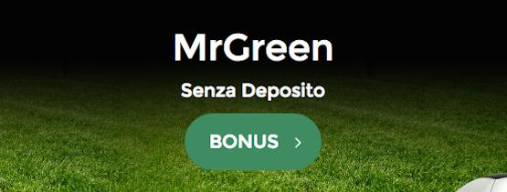 Bonus di Benvenuto Mr Green Senza Deposito