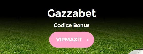 Promozioni di Benvenuto Gazzabet Registrati Codice Bonus