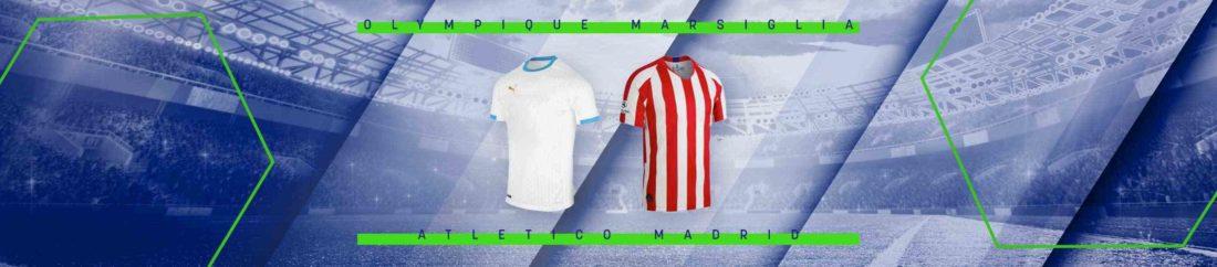 Olympique Marsiglia - Atletico Madrid